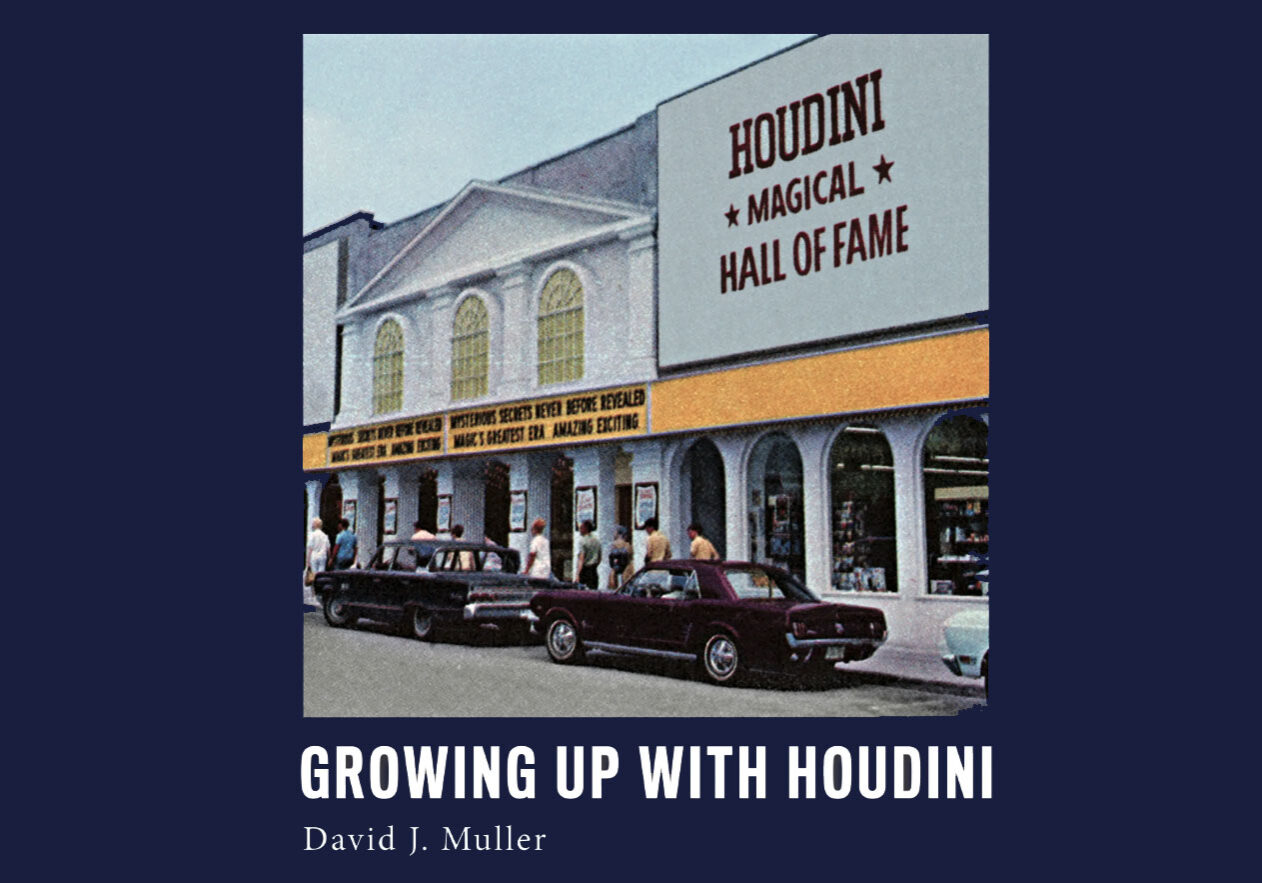 Growing Up With Houdini - by David Muller